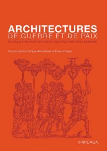 Architectures de guerre et de paix